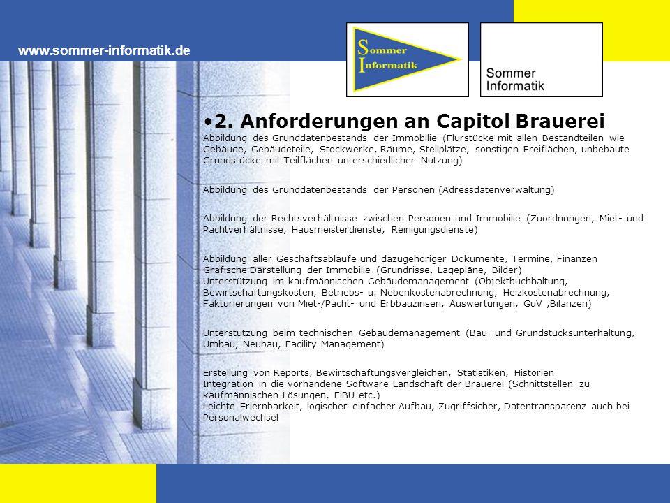 www.sommer-informatik.de 2. Anforderungen an Capitol Brauerei Abbildung des Grunddatenbestands der Immobilie (Flurstücke mit allen Bestandteilen wie G
