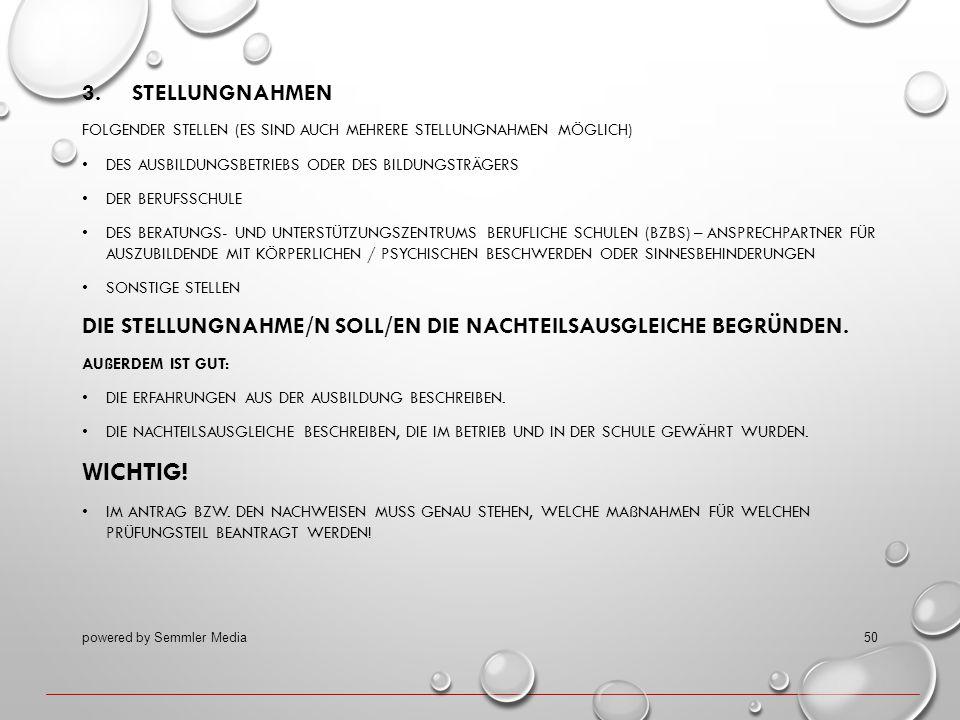 3. STELLUNGNAHMEN FOLGENDER STELLEN (ES SIND AUCH MEHRERE STELLUNGNAHMEN MÖGLICH) DES AUSBILDUNGSBETRIEBS ODER DES BILDUNGSTRÄGERS DER BERUFSSCHULE DE
