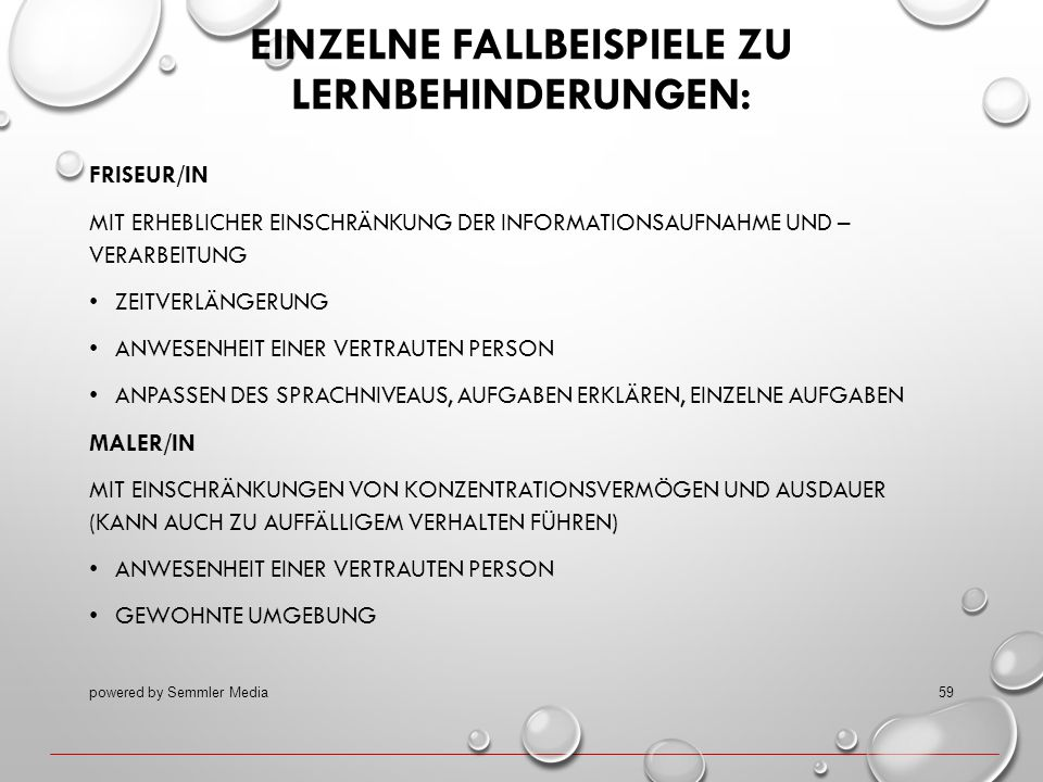EINZELNE FALLBEISPIELE ZU LERNBEHINDERUNGEN: FRISEUR/IN MIT ERHEBLICHER EINSCHRÄNKUNG DER INFORMATIONSAUFNAHME UND – VERARBEITUNG ZEITVERLÄNGERUNG ANW