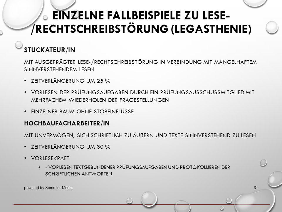 EINZELNE FALLBEISPIELE ZU LESE- /RECHTSCHREIBSTÖRUNG (LEGASTHENIE) STUCKATEUR/IN MIT AUSGEPRÄGTER LESE-/RECHTSCHREIBSTÖRUNG IN VERBINDUNG MIT MANGELHA