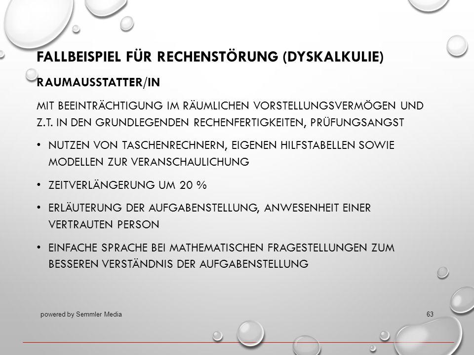 FALLBEISPIEL FÜR RECHENSTÖRUNG (DYSKALKULIE) RAUMAUSSTATTER/IN MIT BEEINTRÄCHTIGUNG IM RÄUMLICHEN VORSTELLUNGSVERMÖGEN UND Z.T. IN DEN GRUNDLEGENDEN R