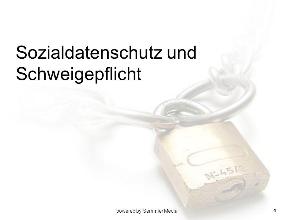 Sozialdatenschutz und Schweigepflicht powered by Semmler Media 1