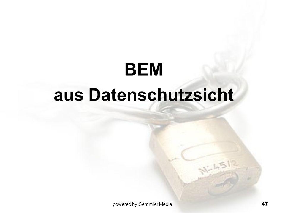 BEM aus Datenschutzsicht powered by Semmler Media 47