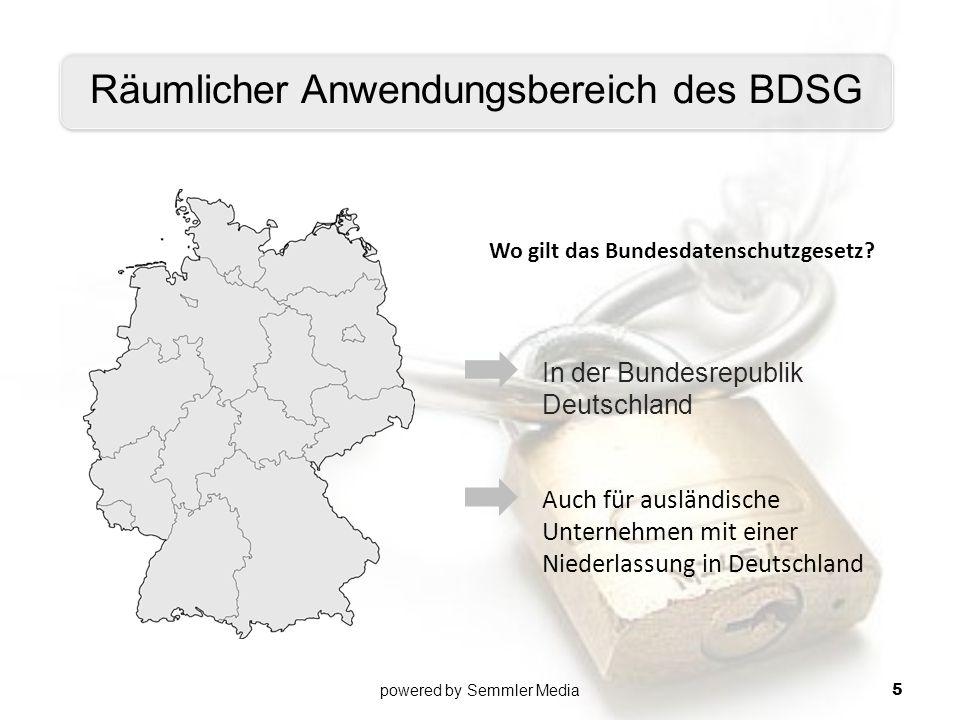 In der Bundesrepublik Deutschland Auch für ausländische Unternehmen mit einer Niederlassung in Deutschland Räumlicher Anwendungsbereich des BDSG Wo gi