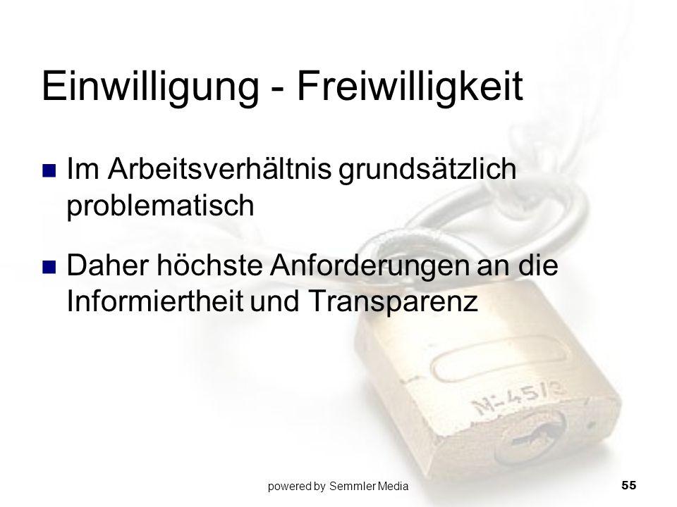 Einwilligung - Freiwilligkeit Im Arbeitsverhältnis grundsätzlich problematisch Daher höchste Anforderungen an die Informiertheit und Transparenz power