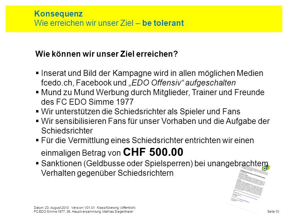 Datum: 23. August 2013 Version: V01.01 Klassifizierung: (öffentlich) Seite 10FC EDO Simme 1977, 36. Hauptversammlung, Mathias Siegenthaler Konsequenz