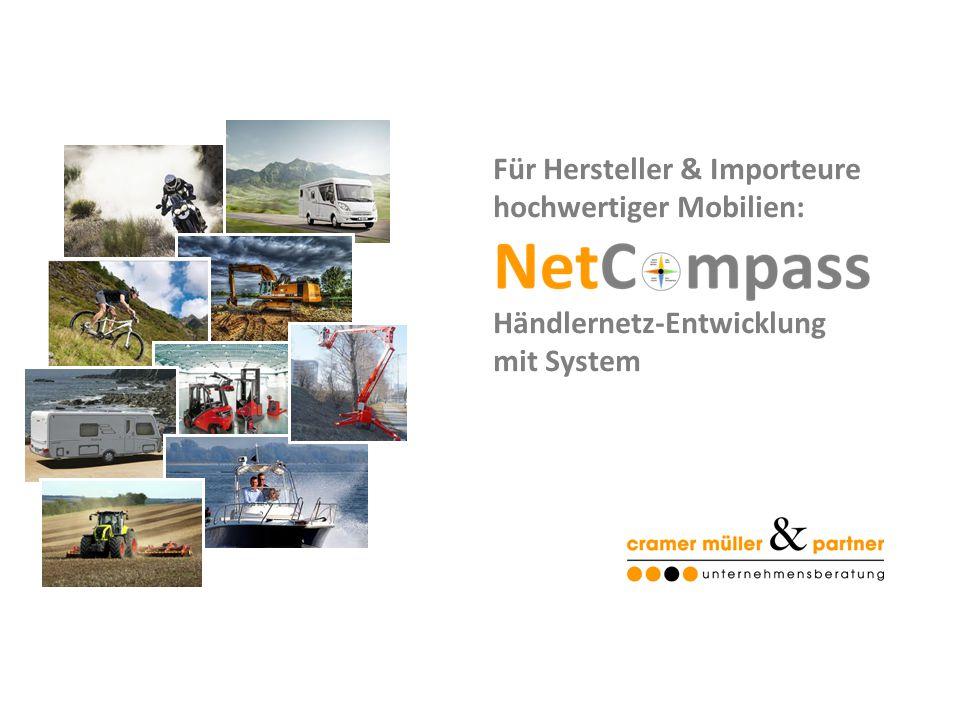 NetCompass – Händlernetzentwicklung für Hersteller & Importeure Frankfurt, November 2014