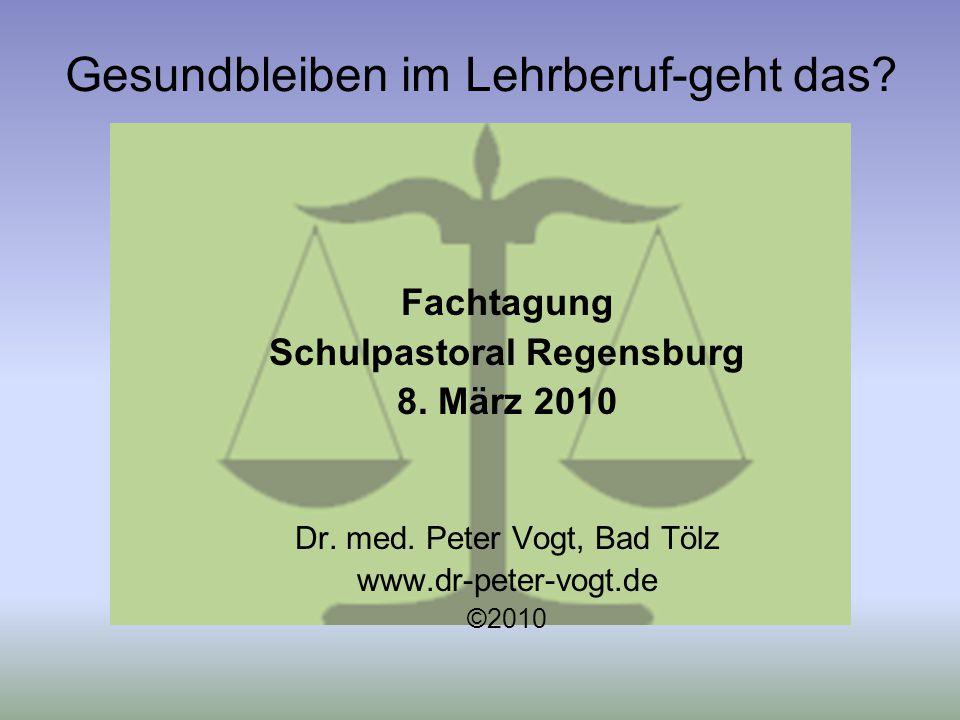 Gesundbleiben im Lehrberuf-geht das.Fachtagung Schulpastoral Regensburg 8.