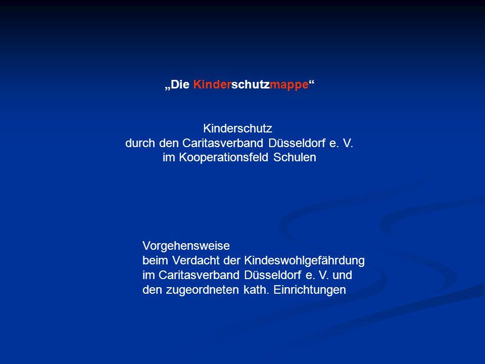 """""""Die Kinderschutzmappe Kinderschutz durch den Caritasverband Düsseldorf e."""