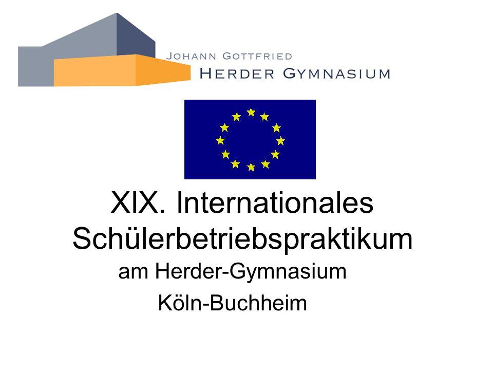 XIX. Internationales Schülerbetriebspraktikum am Herder-Gymnasium Köln-Buchheim