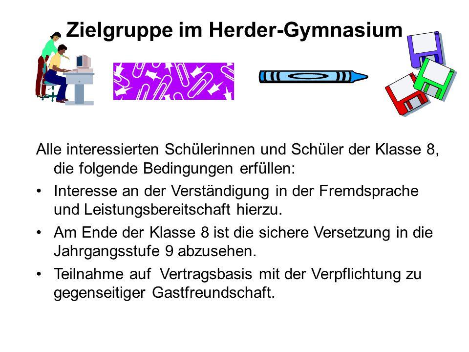 Zielgruppe im Herder-Gymnasium Alle interessierten Schülerinnen und Schüler der Klasse 8, die folgende Bedingungen erfüllen: Interesse an der Verständ