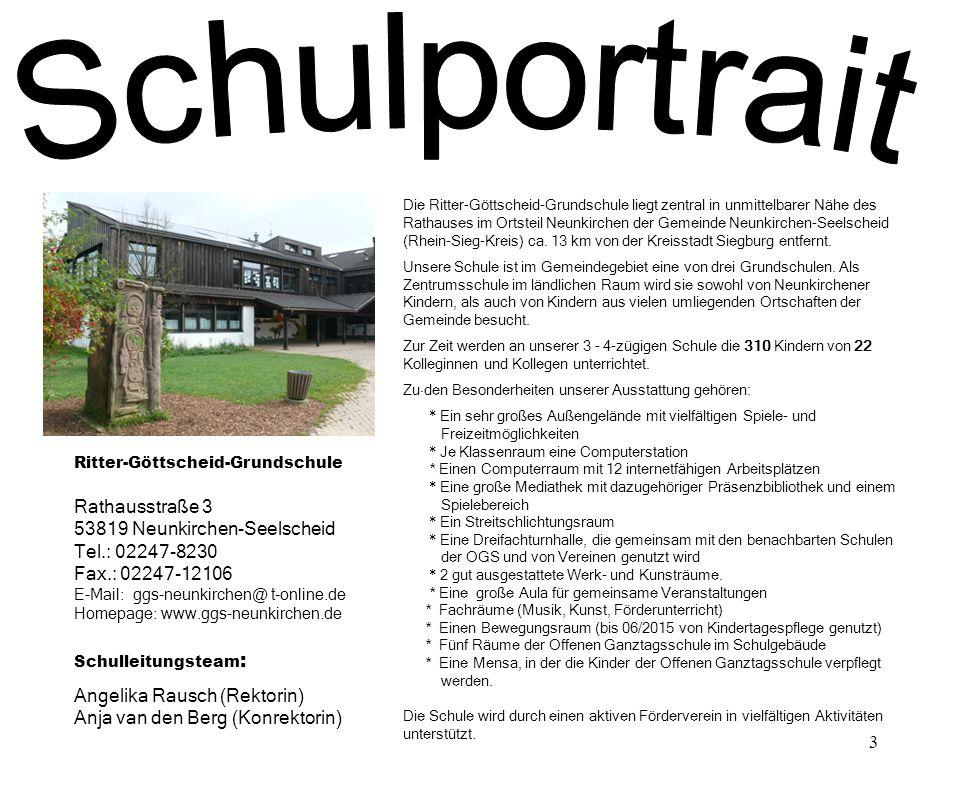 3 Die Ritter-Göttscheid-Grundschule liegt zentral in unmittelbarer Nähe des Rathauses im Ortsteil Neunkirchen der Gemeinde Neunkirchen-Seelscheid (Rhe