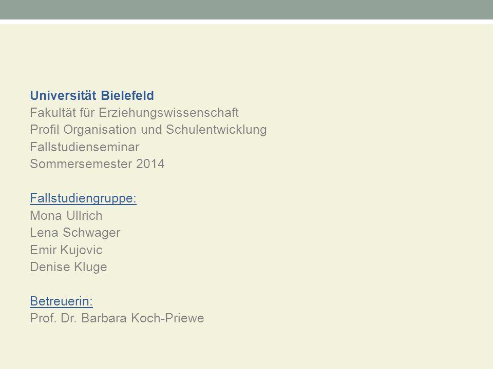 Universität Bielefeld Fakultät für Erziehungswissenschaft Profil Organisation und Schulentwicklung Fallstudienseminar Sommersemester 2014 Fallstudieng