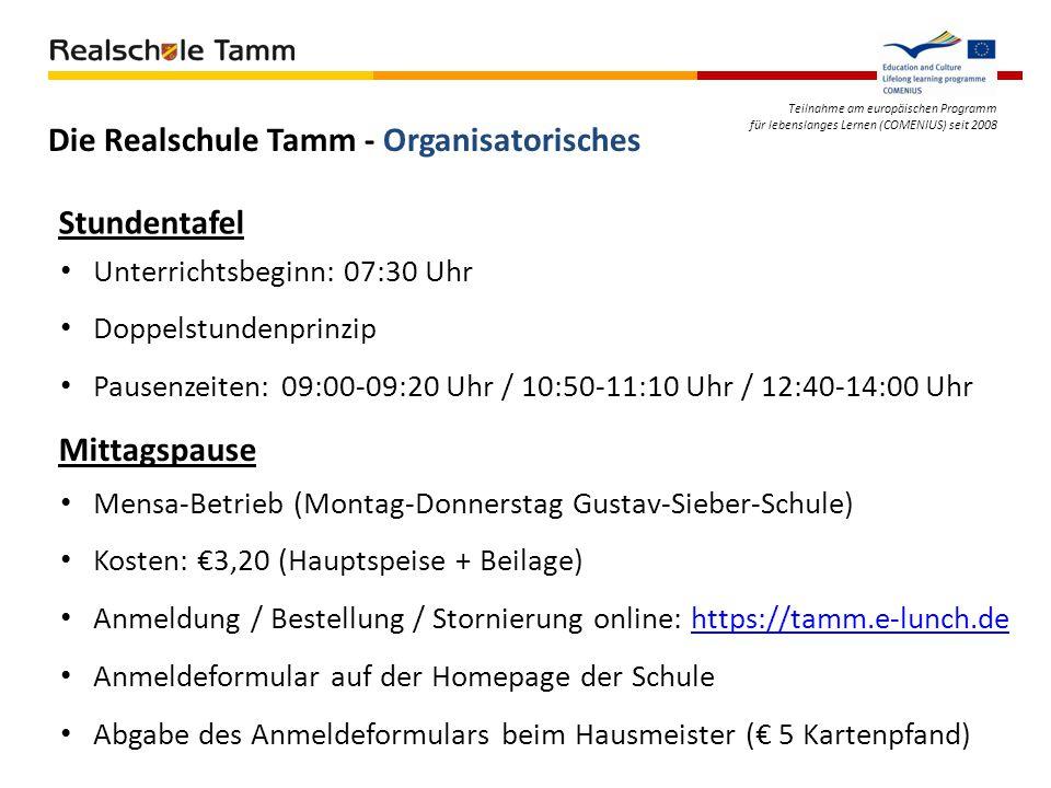 Teilnahme am europäischen Programm für lebenslanges Lernen (COMENIUS) seit 2008 Stundentafel Unterrichtsbeginn: 07:30 Uhr Doppelstundenprinzip Pausenz