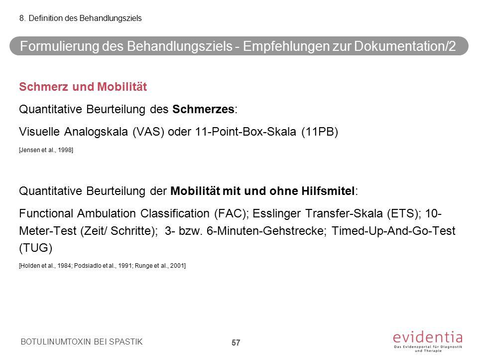 Formulierung des Behandlungsziels - Empfehlungen zur Dokumentation/2 Schmerz und Mobilität Quantitative Beurteilung des Schmerzes: Visuelle Analogskal