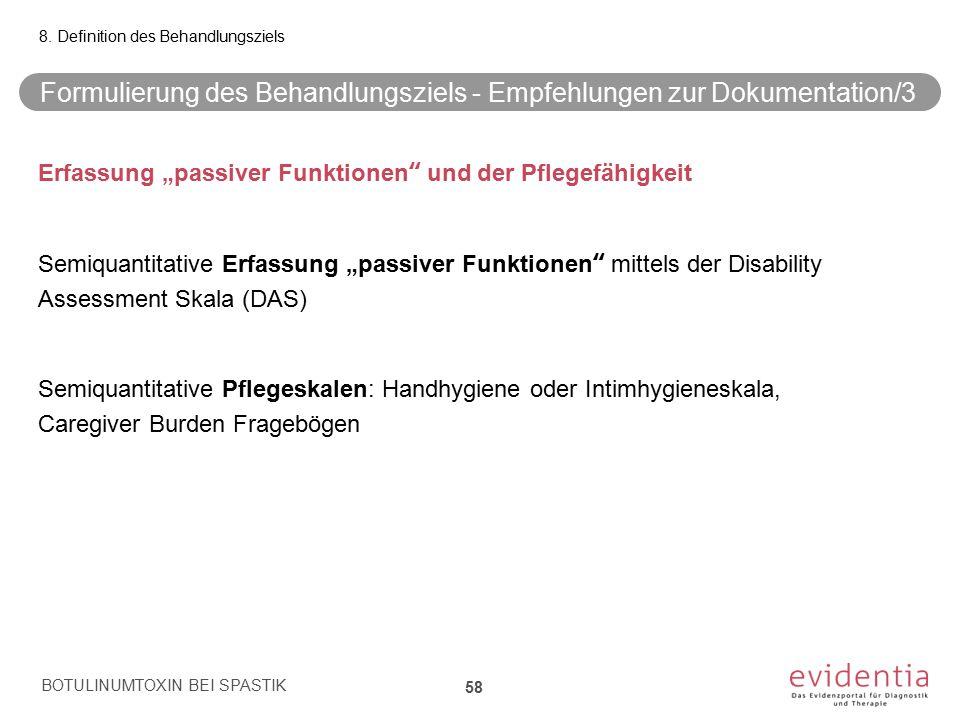 """Formulierung des Behandlungsziels - Empfehlungen zur Dokumentation/3 Erfassung """"passiver Funktionen"""" und der Pflegefähigkeit Semiquantitative Erfassun"""