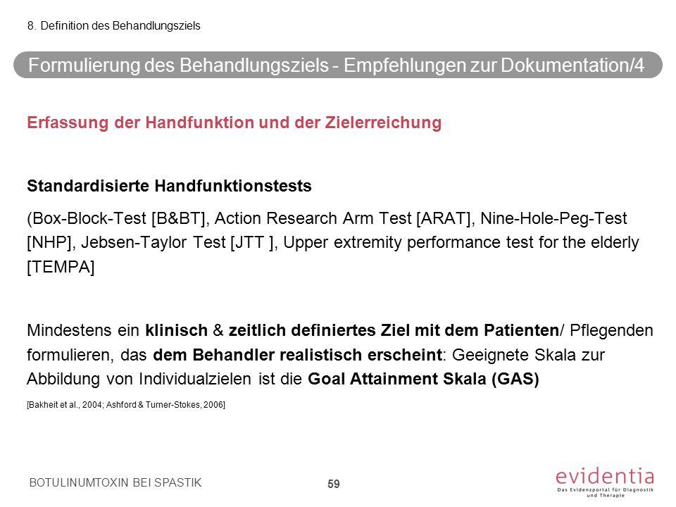 Formulierung des Behandlungsziels - Empfehlungen zur Dokumentation/4 Erfassung der Handfunktion und der Zielerreichung Standardisierte Handfunktionste