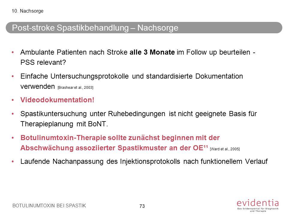 Post-stroke Spastikbehandlung – Nachsorge Ambulante Patienten nach Stroke alle 3 Monate im Follow up beurteilen - PSS relevant? Einfache Untersuchungs