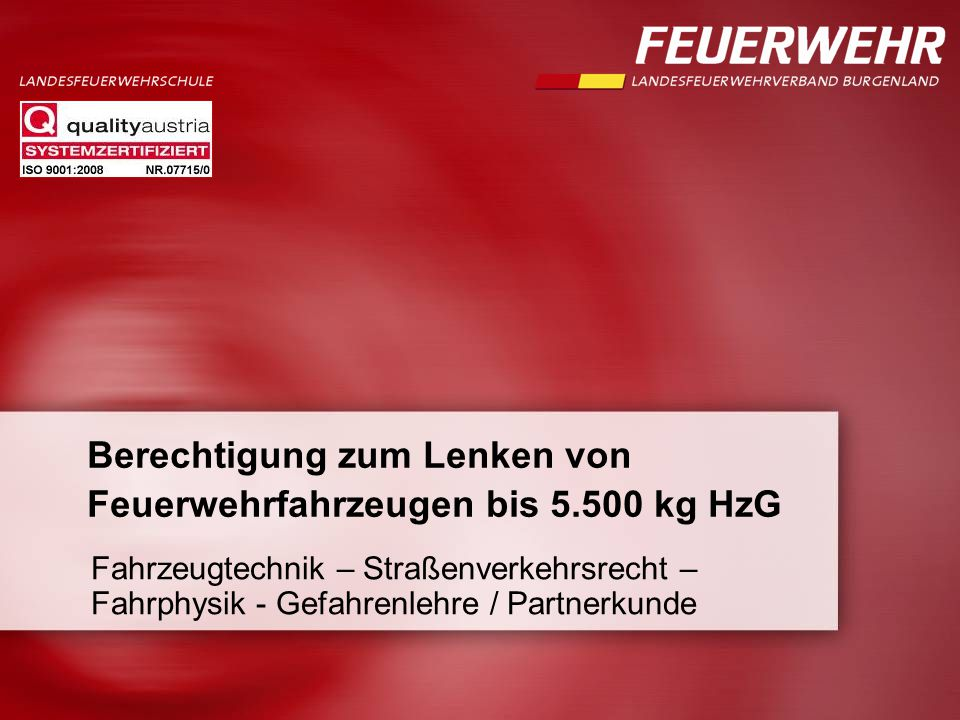 Seite  12 Lenkberechtigung 5.500 kg LANDESFEUERWEHRKOMMANDO BURGENLAND WOLKE - Kraftstoff  Benzin = rot  Gemisch (Benzin und Öl) = rot mit blauen Streifen  Diesel = gelb Kanister- Kennfarben nach ÖBFV-Richtlinie: