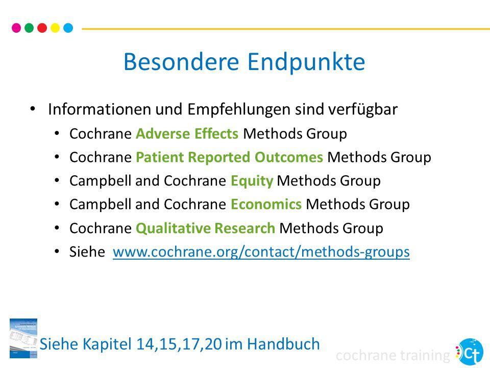cochrane training Besondere Endpunkte Informationen und Empfehlungen sind verfügbar Cochrane Adverse Effects Methods Group Cochrane Patient Reported O