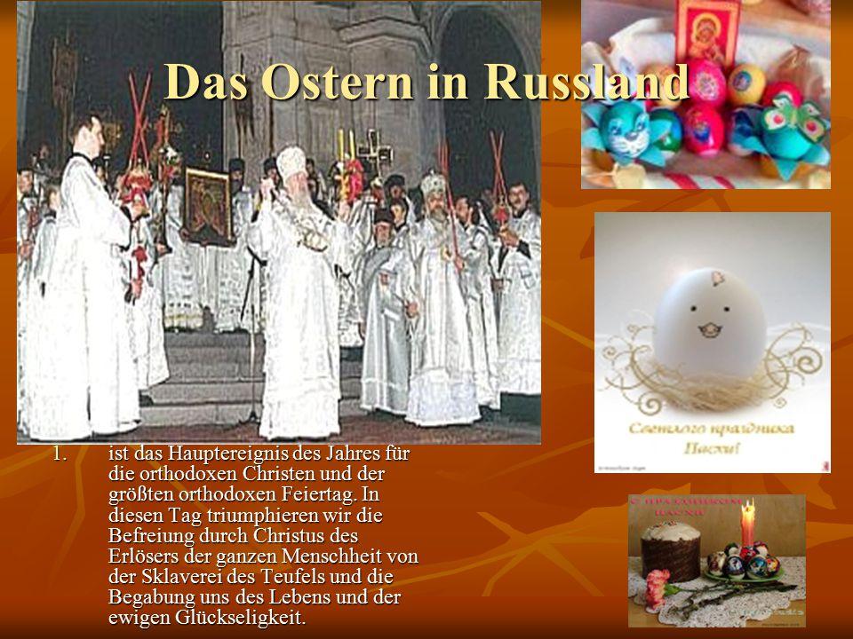 Das Wort Ostern in der Übersetzung vom Jüdischen bedeutet прехождение, die Befreiung und die Begabung uns des Lebens und der ewigen Glückseligkeit.