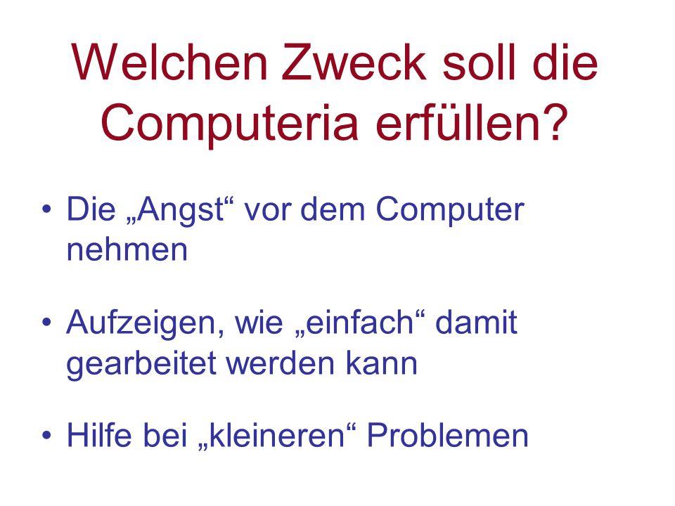 Welchen Zweck soll die Computeria erfüllen.