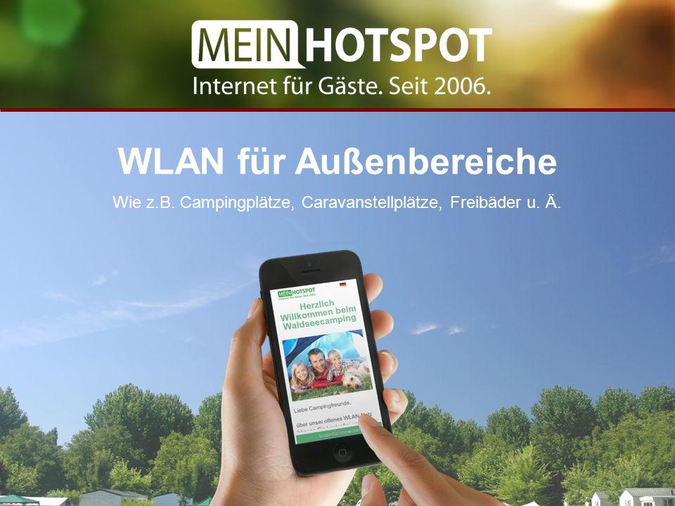 WLAN für Außenbereiche Wie z.B. Campingplätze, Caravanstellplätze, Freibäder u. Ä.