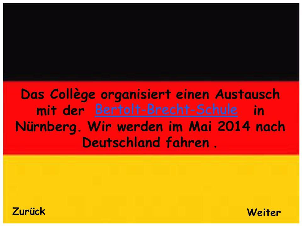 Das Collège organisiert einen Austausch mit der in Nürnberg.