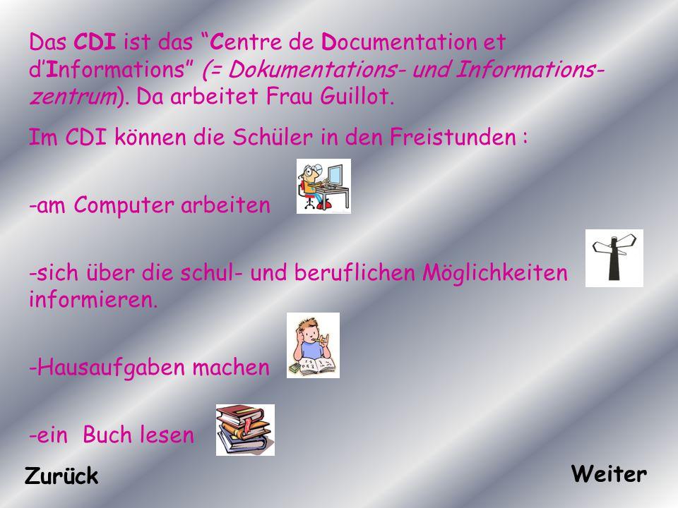 Das CDI ist das Centre de Documentation et d'Informations (= Dokumentations- und Informations- zentrum).
