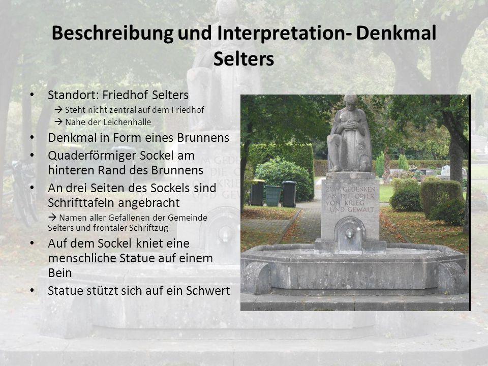Das Denkmal in Selters – Errichtung und Versetzung