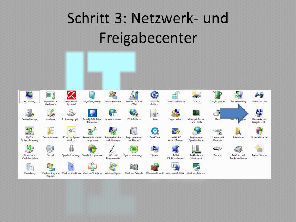 Schritt 3: Netzwerk- und Freigabecenter