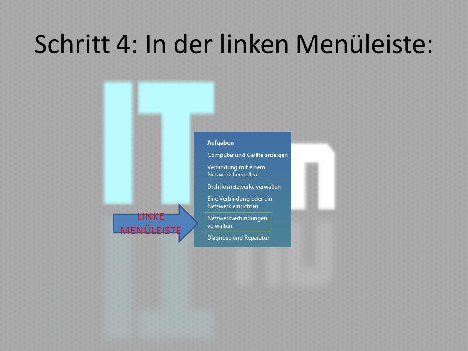 Schritt 4: In der linken Menüleiste: LINKE MENÜLEISTE