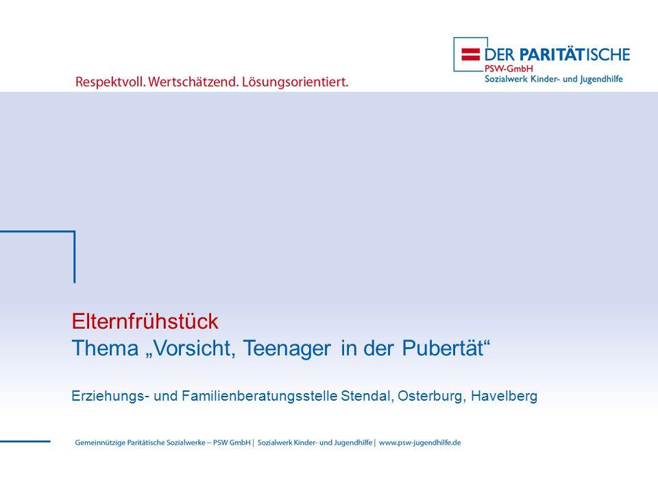 """Elternfrühstück Thema """"Vorsicht, Teenager in der Pubertät"""" Erziehungs- und Familienberatungsstelle Stendal, Osterburg, Havelberg"""