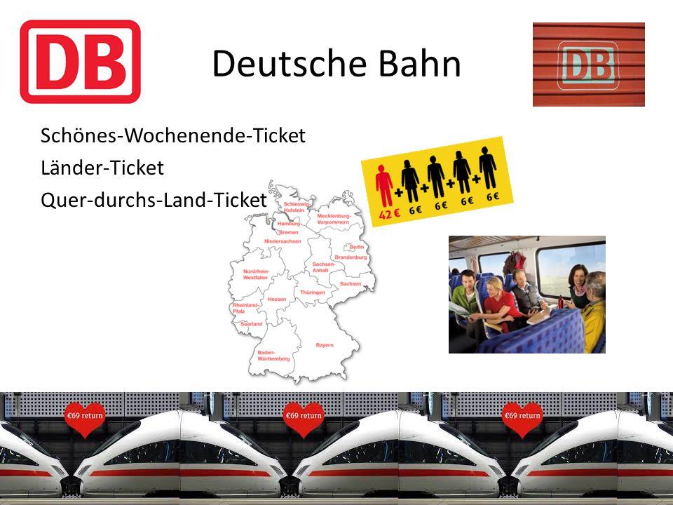 Deutsche Bahn Schönes-Wochenende-Ticket Länder-Ticket Quer-durchs-Land-Ticket