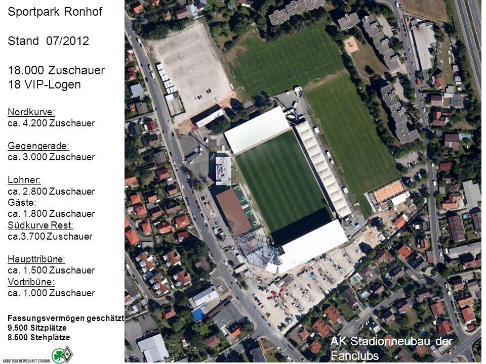 AK Stadionneubau der Fanclubs Sportpark Ronhof Stand 07/2012 18.000 Zuschauer 18 VIP-Logen Nordkurve: ca.