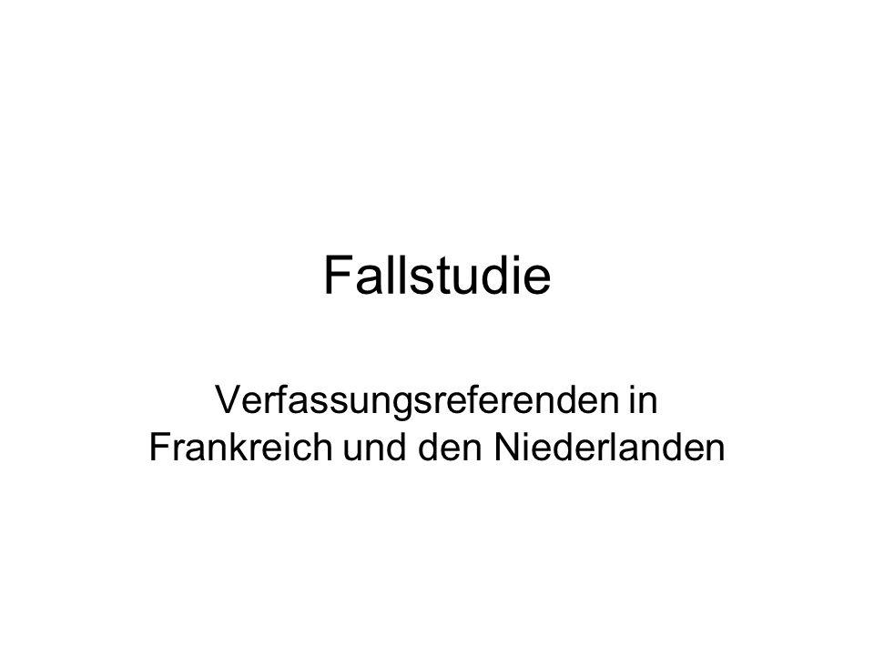 Fallstudie Verfassungsreferenden in Frankreich und den Niederlanden