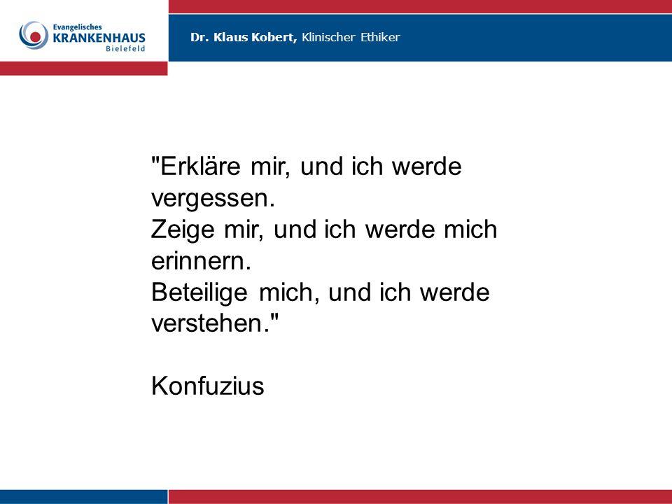 Dr. Klaus Kobert, Klinischer Ethiker