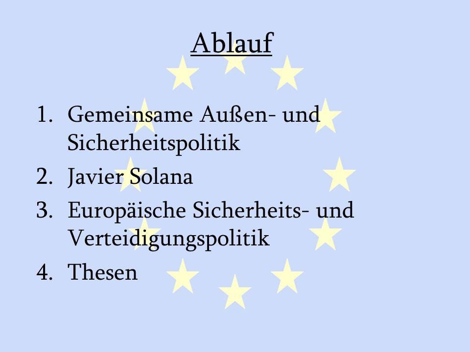 GASP und ESVP13 Erklärungen Enthält Erwartungen oder Aufforderungen gegenüber Drittländern Unterscheidung: –Erklärungen der EU –Erklärung des Vorsitzes im Namen der EU Schnell, flexibel -> kann auf alle Vorfälle der Welt reagieren