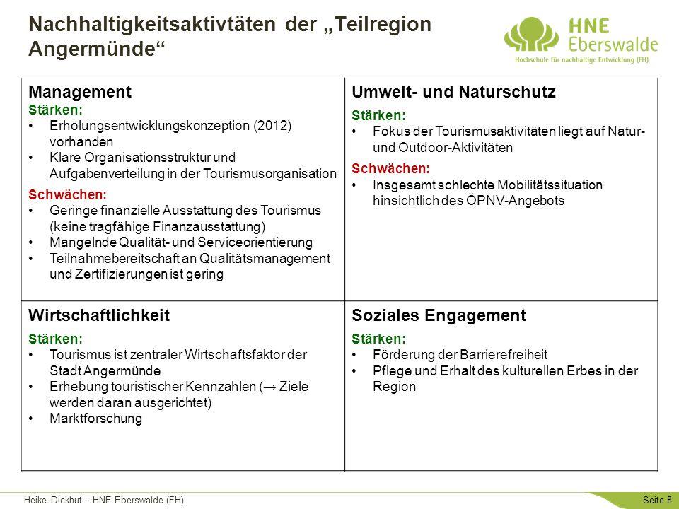 """Heike Dickhut · HNE Eberswalde (FH)Seite 8 Nachhaltigkeitsaktivtäten der """"Teilregion Angermünde"""" Management Stärken: Erholungsentwicklungskonzeption ("""