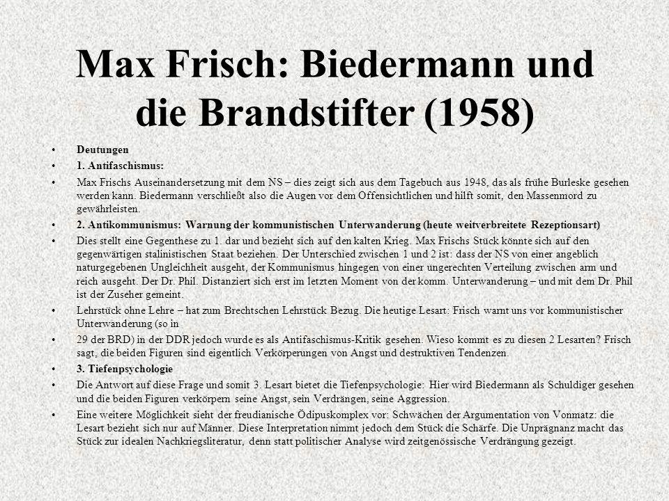 Max Frisch: Biedermann und die Brandstifter (1958) Deutungen 1.
