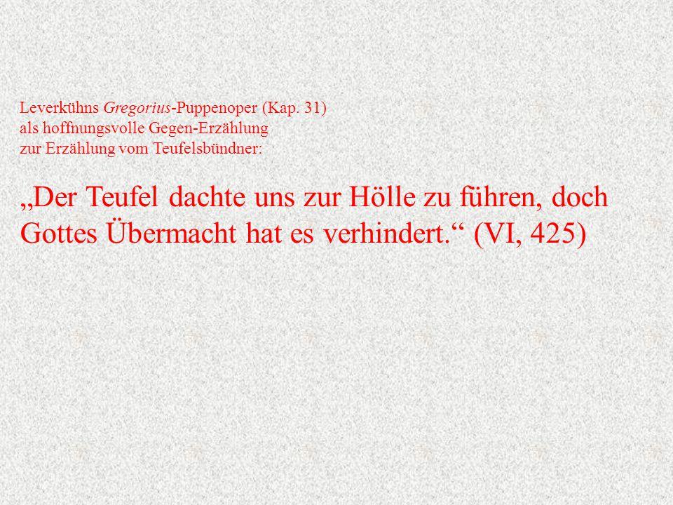 Leverkühns Gregorius-Puppenoper (Kap.