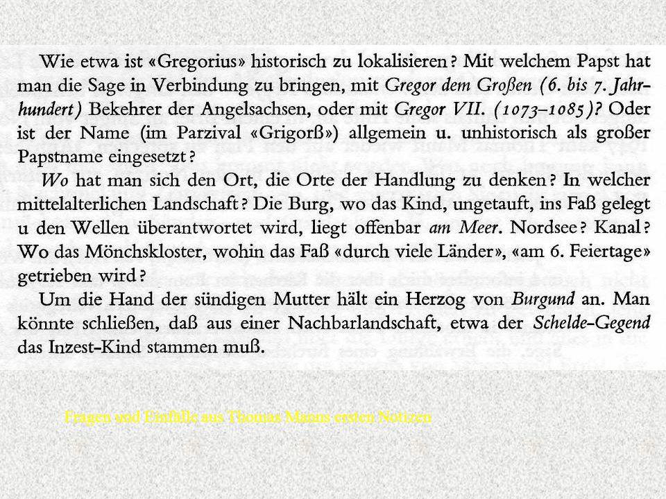 Fragen und Einfälle aus Thomas Manns ersten Notizen