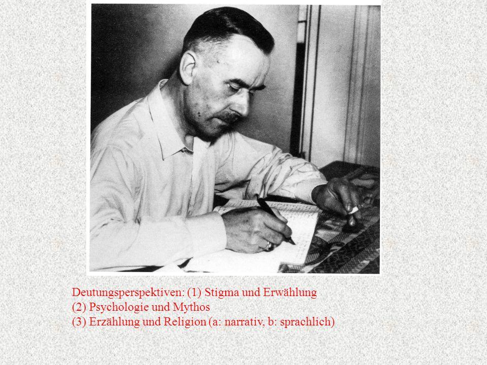 Deutungsperspektiven: (1) Stigma und Erwählung (2) Psychologie und Mythos (3) Erzählung und Religion (a: narrativ, b: sprachlich)