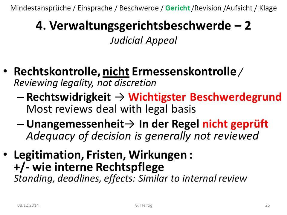 4. Verwaltungsgerichtsbeschwerde – 2 Judicial Appeal Rechtskontrolle, nicht Ermessenskontrolle / Reviewing legality, not discretion – Rechtswidrigkeit