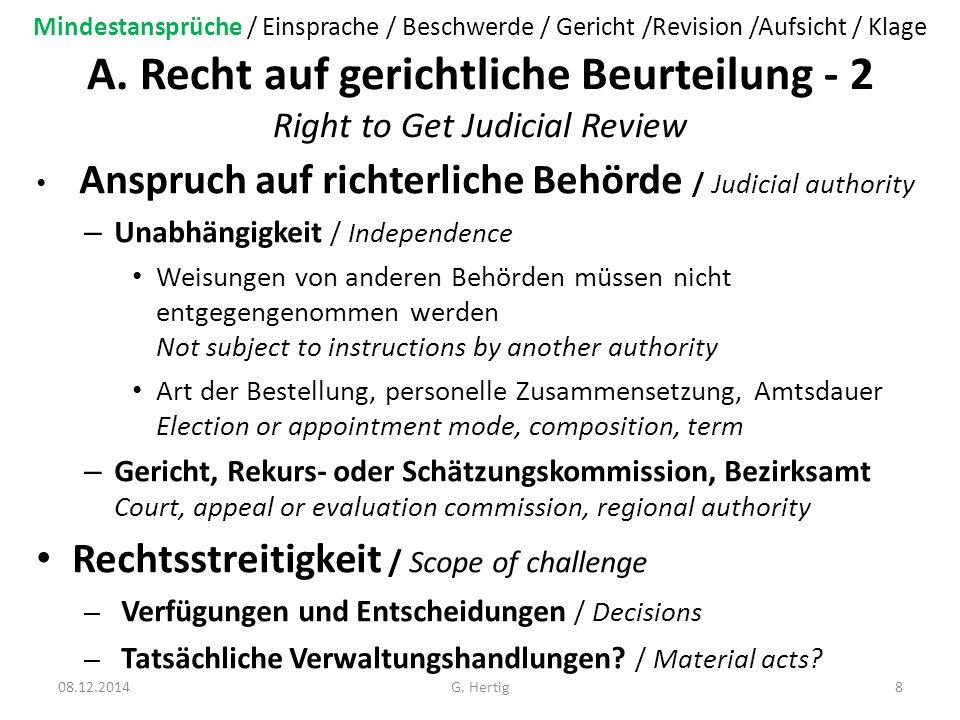 A. Recht auf gerichtliche Beurteilung - 2 Right to Get Judicial Review Anspruch auf richterliche Behörde / Judicial authority – Unabhängigkeit / Indep