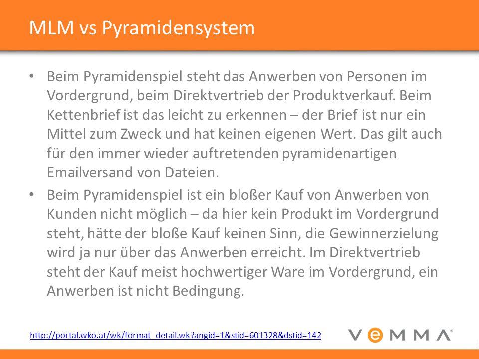MLM vs Pyramidensystem Beim Pyramidenspiel steht das Anwerben von Personen im Vordergrund, beim Direktvertrieb der Produktverkauf.