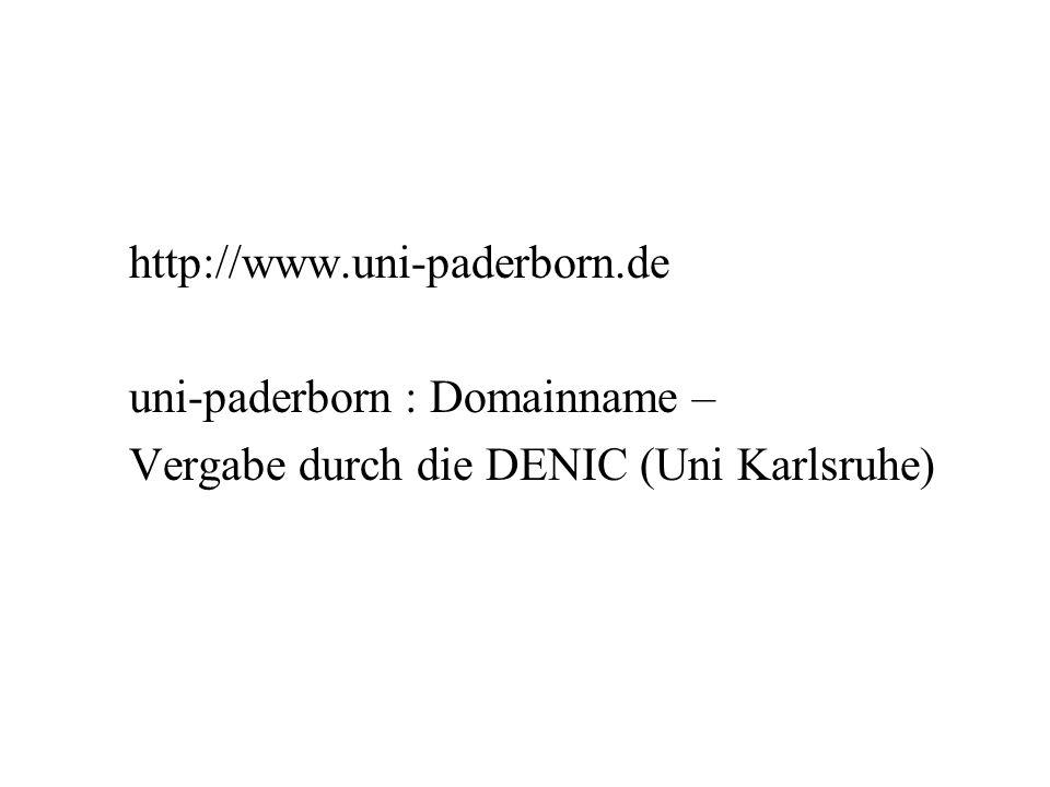 http://www.uni-paderborn.de uni-paderborn : Domainname – Vergabe durch die DENIC (Uni Karlsruhe)