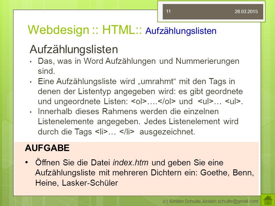 """Webdesign :: HTML:: Aufzählungslisten Aufzählungslisten Das, was in Word Aufzählungen und Nummerierungen sind. Eine Aufzählungsliste wird """"umrahmt"""" mi"""