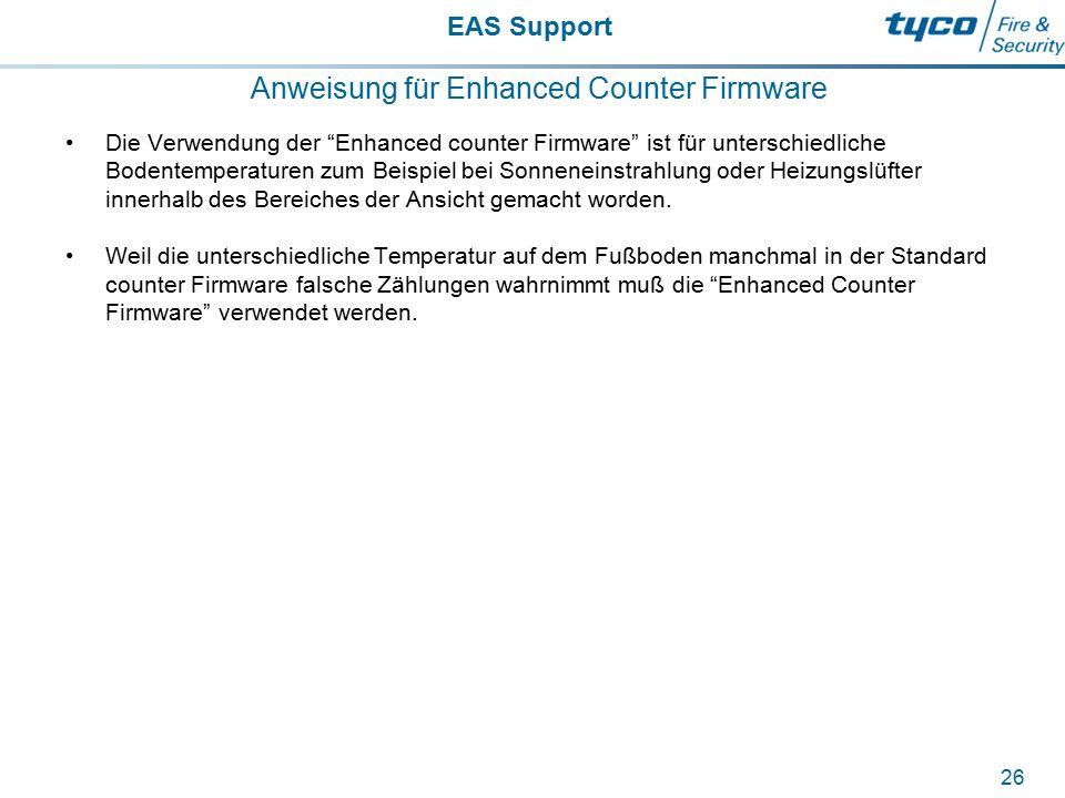 """EAS Support 26 Anweisung für Enhanced Counter Firmware Die Verwendung der """"Enhanced counter Firmware"""" ist für unterschiedliche Bodentemperaturen zum B"""