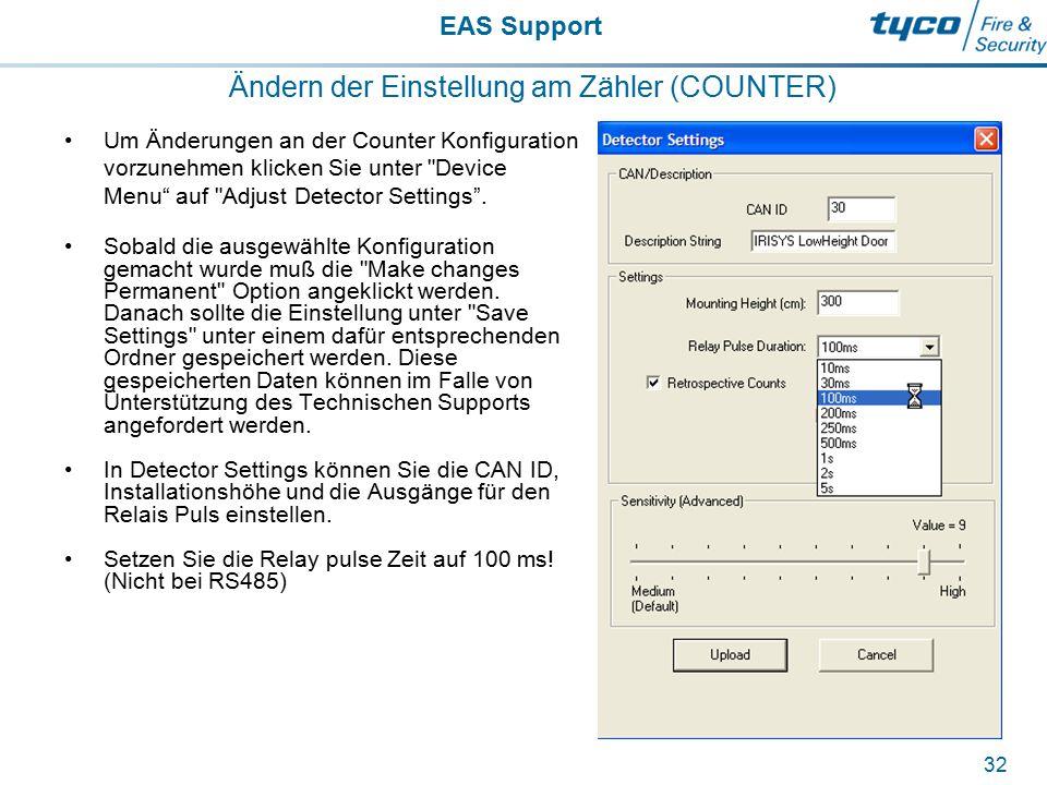 EAS Support 32 Ändern der Einstellung am Zähler (COUNTER) Um Änderungen an der Counter Konfiguration vorzunehmen klicken Sie unter